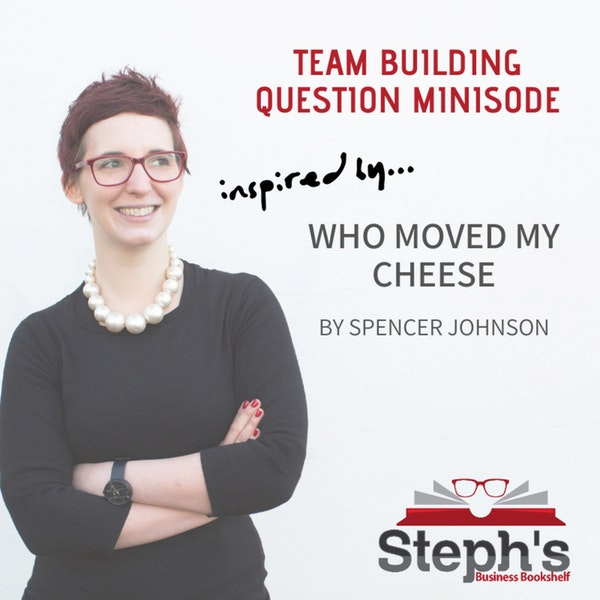 Who Moved my Cheese Team Building Question Image