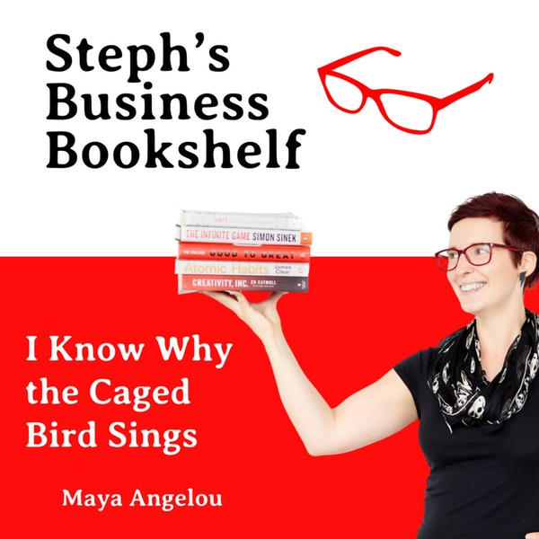 I Know Why The Caged Bird Sings by Maya Angelou: How powerful stories can change your life Image