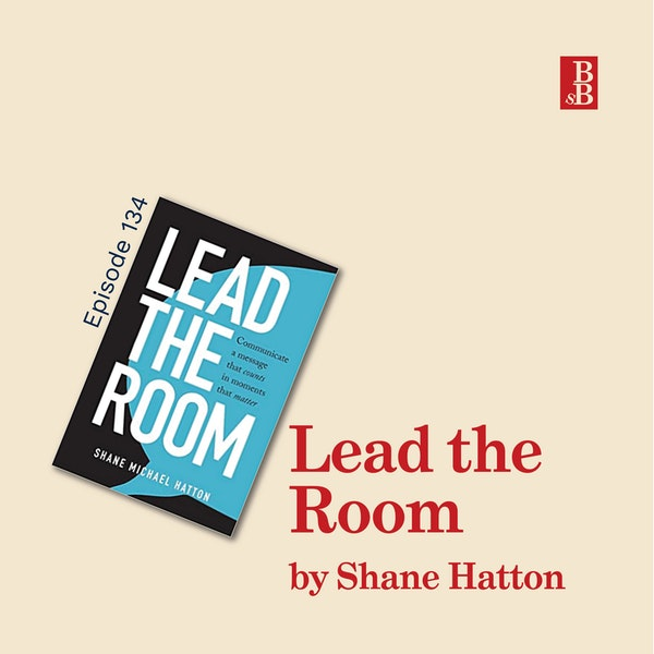 Lead the Room by Shane Hatton: the real secrets behind great presentation skills Image