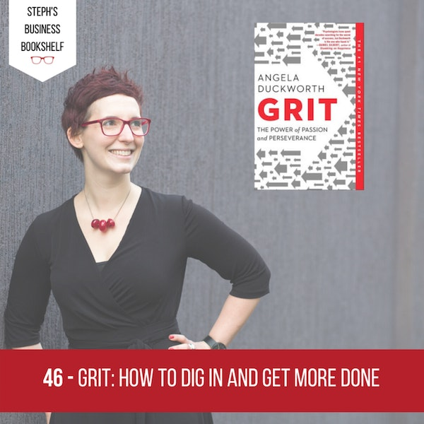 Grit by Angela Duckworth: How to dig in and get more done Image