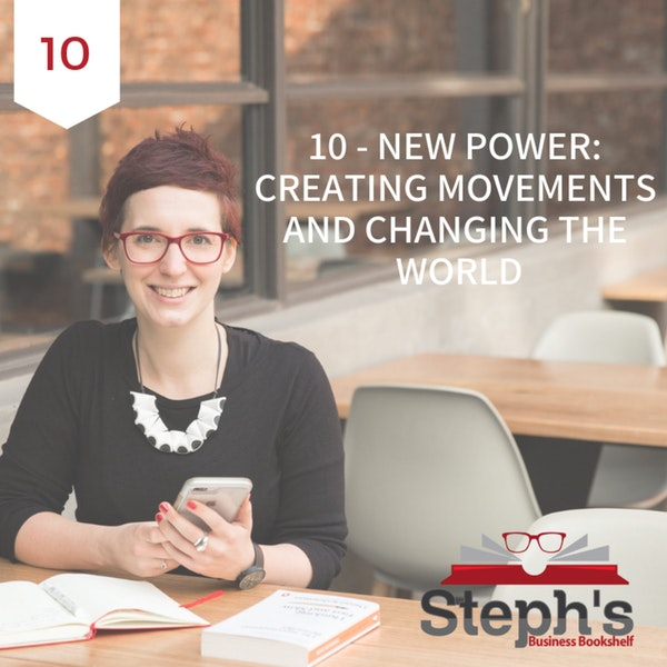 New Power by Jeremy Heimans & Henry Timms: Creating movements and changing the world Image