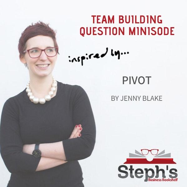 Pivot Team Building Question Image