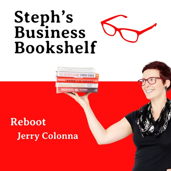 Reboot by Jerry Colonna: How to grow up and be a better leader Image