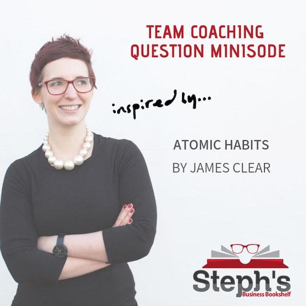 Atomic Habits; Team Building Question Image