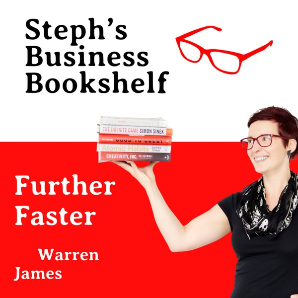 Further Faster by Warren James: How to get your career off to the best start Image
