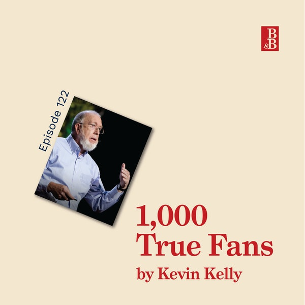 1,000 True Fans by Kevin Kelly - why you shouldn't focus on the millions Image