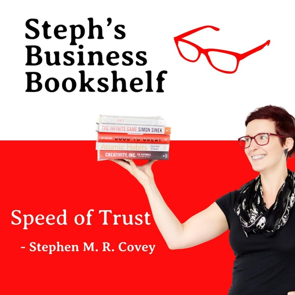 Speed of Trust by Stephen Covey: Why trust is at the heart of everything Image
