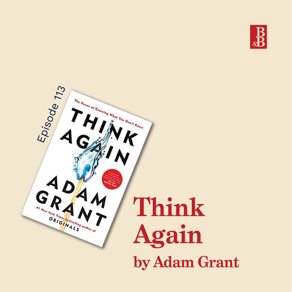 Think Again by Adam Grant: why you need to rethink your life Image