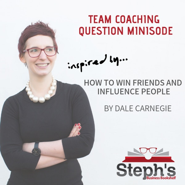 How to Win Friends and Influence People; Team Building Question Image
