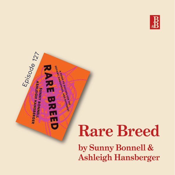 Rare Breed by Sunny Bonnell and Ashleigh Hansberger: the seven traits you need to be a change maker Image