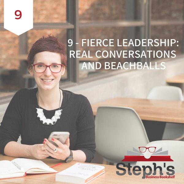 Fierce Leadership by Susan Scott: Real conversations and beachballs Image