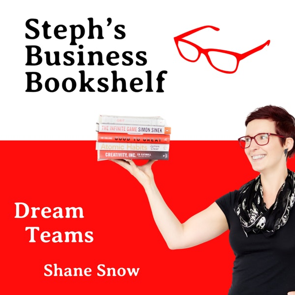 Dream Teams by Shane Snow: How to fight your way to working better together Image