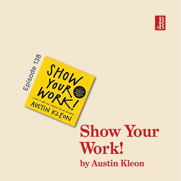 Show Your Work! by Austin Kleon: how to embrace the art of beign findable Image