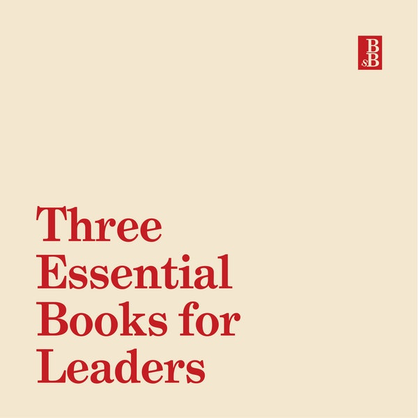 Three essential books that all leaders should read Image
