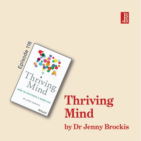 Thriving Mind by Dr Jenny Brockis: how to get smarter by looking after yourself better Image