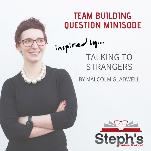 Talking to Strangers Team Building Question Image