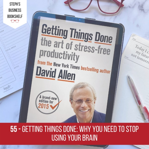 Getting Things Done by David Allen: why you need to stop using your brain Image