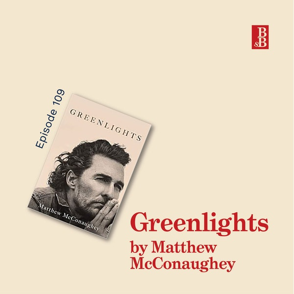 Greenlights by Matthew McConaughey: why you need to choose words with more intention and less hate Image