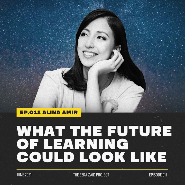 Alina Amir — What the Future of Learning Could Look Like