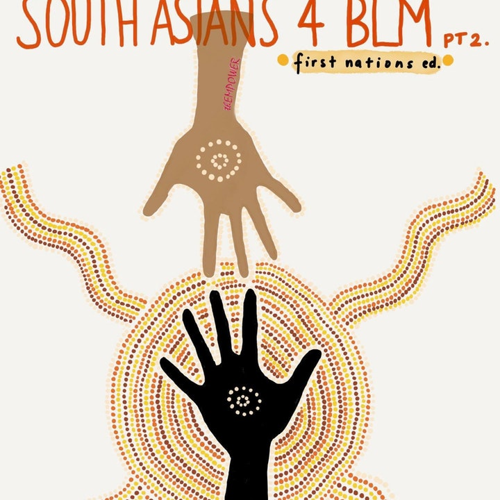 south ASIANs 4 BLM: First nations.