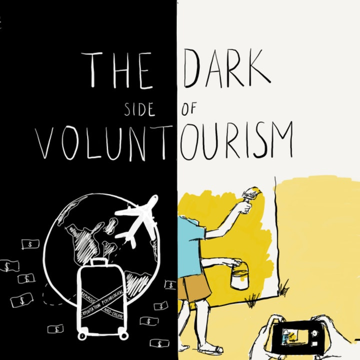 THE DARK SIDE OF VOLUNTOURISM.