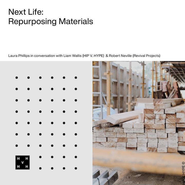 Next Life | Repurposing Materials