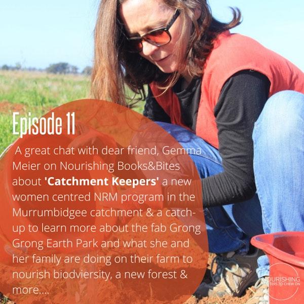 Nourishing Books & Bites – Gemma Meier on 'Catchment Keepers', Murrumbidgee Landcare & More Image