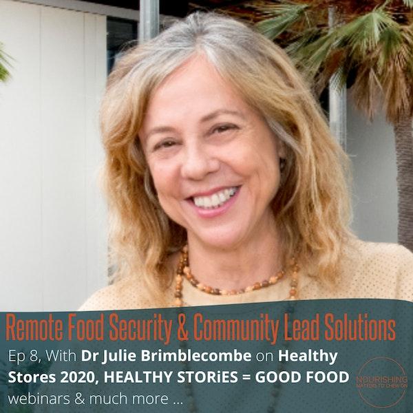 Dr Julie Brimblecombe - Remote Food Security & Community Leadership Image