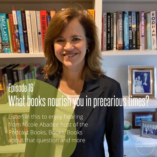 "Nourishing Books & Bites - Nicole Abadee on ""Books, Books, Books"" & more Image"