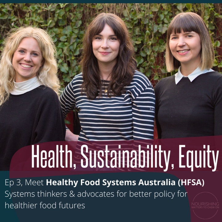 Meet HFSA - Health, Sustainability, Equity - Systems thinking for healthy food policy