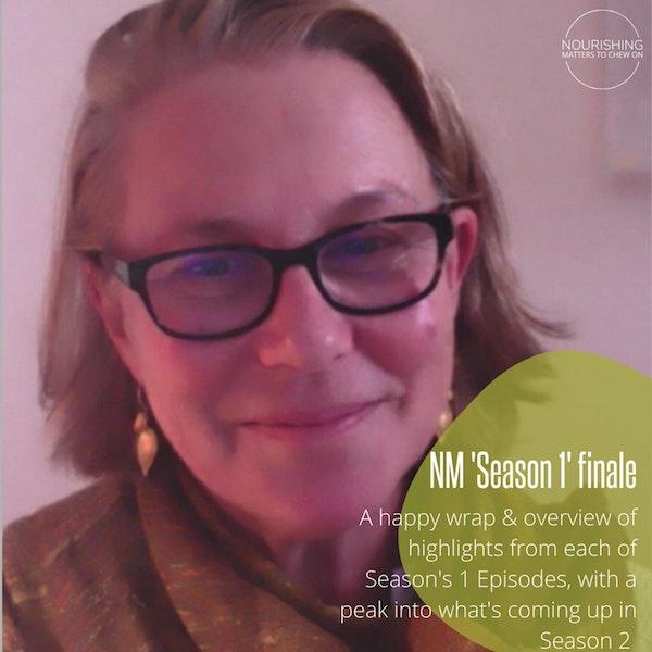 Nourishing - Season 1 Wrap Image