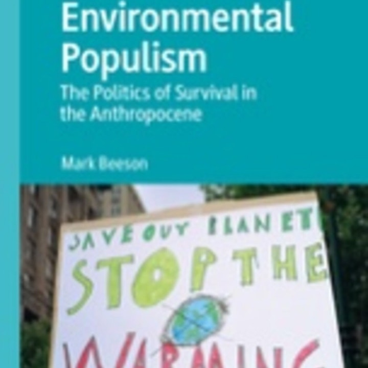 Chatting with Mark Beeson about 'Environmental Populism'