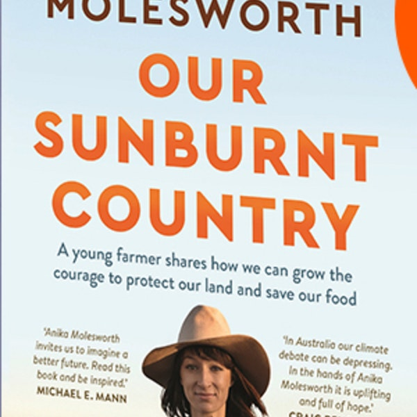 Quick climate news links: 'Our Sunburnt Country' - informative and inspiring Image