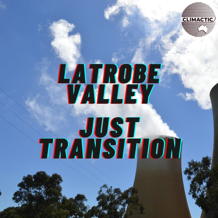 Climactic Features | Latrobe Valley's Just Transition