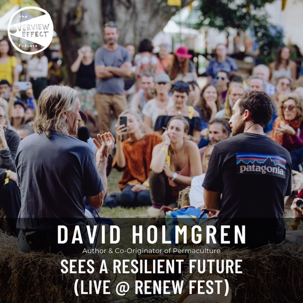 The Overview Effect   David Holmgren sees a resilient future Image