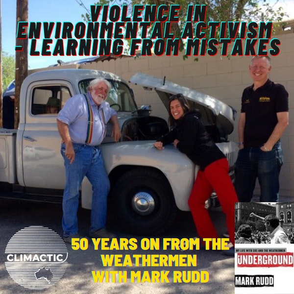 Part 1 | Violence in Environmental Activism - Learning from mistakes Image