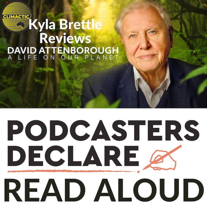 Bonus | Kyla Brettle Reviews David Attenborough & Podcasters Declare Aloud