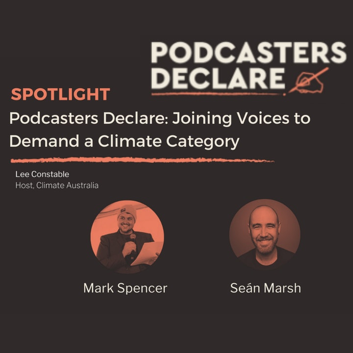 Interview | Podcasters Declare on Climate Australia